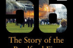 56, The Story of the Bradford Fire